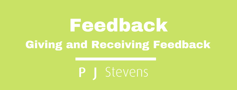 Feedback is Central to Success